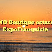PANO Boutique estará en ExpoFranquicia