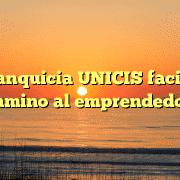 La Franquicia UNICIS facilita el camino al emprendedor