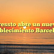 Pressto abre un nuevo establecimiento Barcelona
