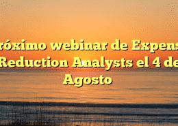 Próximo webinar de Expense Reduction Analysts el 4 de Agosto