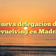 Nueva delegación de devuelving en Madrid