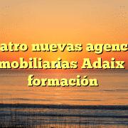 Cuatro nuevas agencias inmobiliarias Adaix en formación