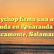 Tecnyshop firma una nueva tienda en Peñaranda De Bracamonte, Salamanca