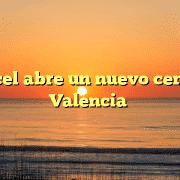 Opencel abre un nuevo centro en Valencia