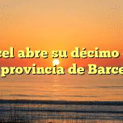 Opencel abre su décimo centro en la provincia de Barcelona