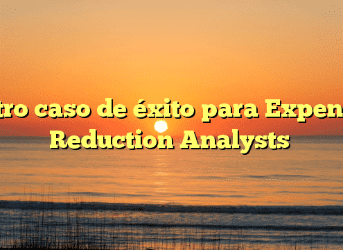 Otro caso de éxito para Expense Reduction Analysts