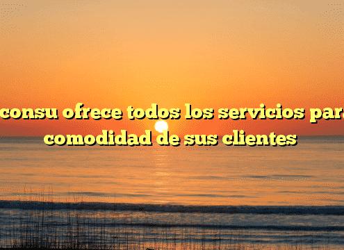 Disconsu ofrece todos los servicios para la comodidad de sus clientes