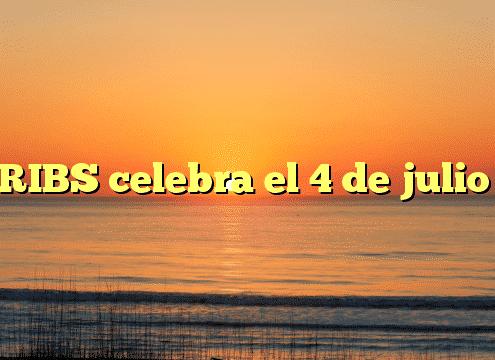 RIBS celebra el 4 de julio
